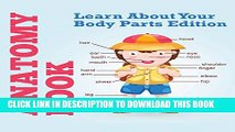 Download Anatomy Book: Learn About Your Body Parts Edition