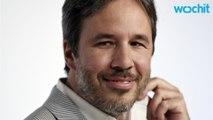 'Arrival' Director Denis Villeneuve Tackles Sci-Fi