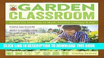 [PDF] The Garden Classroom: Hands-On Activities in Math, Science, Literacy, and Art Full Colection