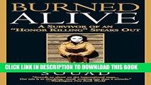 """[PDF] Burned Alive: A Survivor of an """"Honor Killing"""" Speaks Out Popular Colection"""