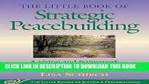 [PDF] Little Book of Strategic Peacebuilding: A Vision And Framework For Peace With Justice