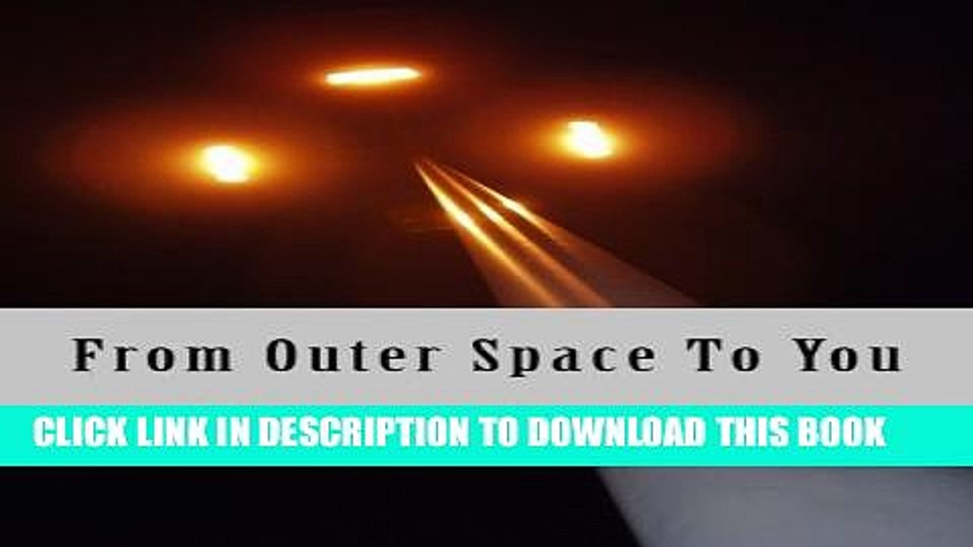 [PDF] From Outer Space To You Full Online