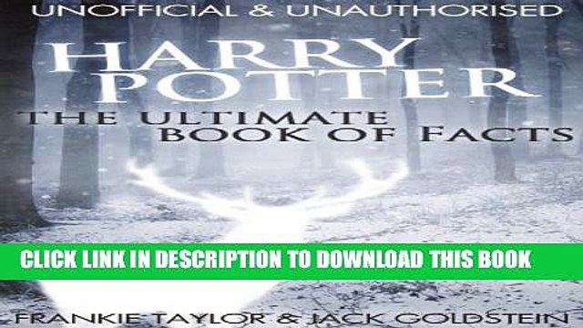 [PDF] Harry Potter - The Ultimate Book of Facts Popular Online