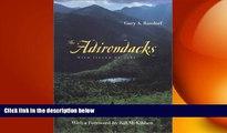 READ book  The Adirondacks: Wild Island of Hope (Creating the North American Landscape