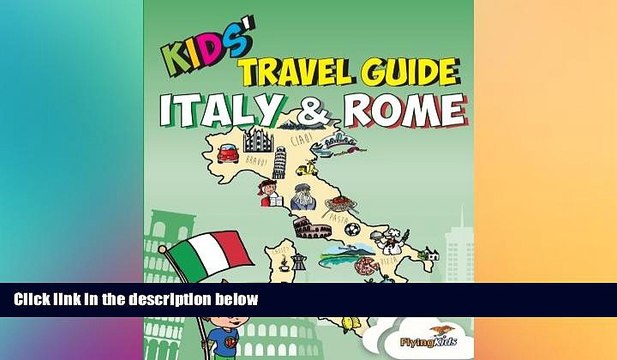 FREE PDF  Kids  Travel Guide - Italy   Rome: The fun way to discover Italy   Rome--especially for