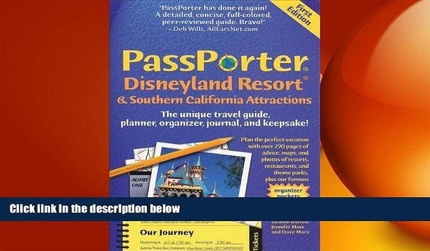 FREE DOWNLOAD  PassPorter Disneyland Resort and Southern California Attractions: The Unique