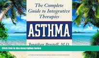 Big Deals  Asthma: The Complete Guide to Integrative Therapies  Best Seller Books Most Wanted