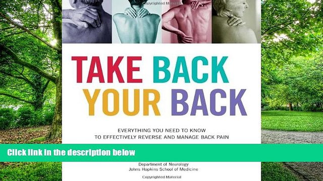 Big Deals  Take Back Your Back: Everything You Need to Know to Effectively Reverse and Manage Back