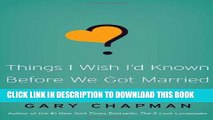 [PDF] Things I Wish I d Known Before We Got Married Full Colection