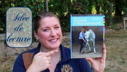 À lire : Biomécanique du cheval, ostéopathie et rééducation équestre