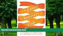 Big Deals  The Cancer Survivors Club: A Collection of Inspirational and Uplifting Stories  Best