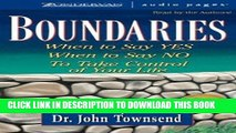 [PDF] Boundaries: When to Say Yes, When to Say No to Take Control of Your Life Popular Colection
