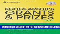 New Book Scholarships, Grants   Prizes 2017 (Peterson s Scholarships, Grants   Prizes)