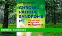 Big Deals  Chronic Fatigue Syndrome M.E.: Symptoms, Diagnosis, Management  Best Seller Books Most