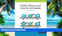 Big Deals  Stahl s Illustrated Chronic Pain and Fibromyalgia  Best Seller Books Best Seller