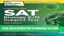 Collection Book Cracking the SAT Biology E/M Subject Test, 15th Edition (College Test Preparation)