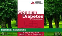 Big Deals  Spanish Diabetes Phrasebook: A Resource for Health Care Providers (Spanish Edition)