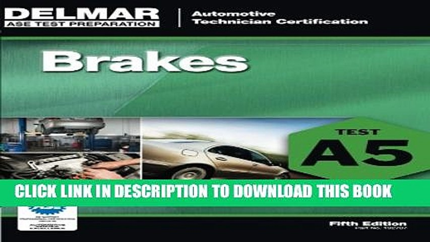 New Book ASE Test Preparation - A5 Brakes (Delmar Learning s Ase Test Prep Series)