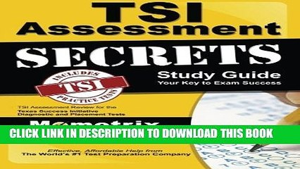 New Book TSI Assessment Secrets Study Guide: TSI Assessment Review for the Texas Success