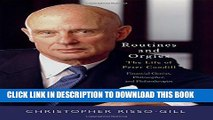 [PDF] Routines and Orgies: The Life of Peter Cundill, Financial Genius, Philosopher, and