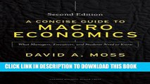 [Read] A Concise Guide to Macroeconomics, Second Edition: What Managers, Executives, and Students
