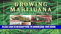[PDF] Growing Marijuana: How to Plant, Cultivate, and Harvest Your Own Weed Popular Online
