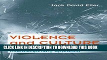 [PDF] Violence and Culture: A Cross-Cultural and Interdisciplinary Approach (Social Problems)