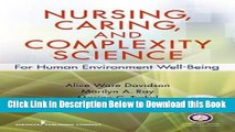 [Reads] Nursing, Caring, and Complexity Science: For Human Environment Well-Being Free Books