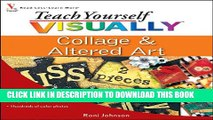 [PDF] Teach Yourself VISUALLY Collage and Altered Art Full Collection
