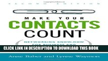[Read PDF] Make Your Contacts Count: Networking Know-How for Business and Career Success Download