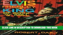 [PDF] Elvis Presley: The King of Rock `N  Roll (Impact Biography) Popular Colection
