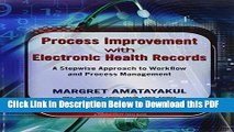 [Read] Process Improvement with Electronic Health Records: A Stepwise Approach to Workflow and