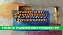 [Read] Health Unit Coordinator: 21st Century Professional (Kuhns, Health Unit Coordinator) Popular
