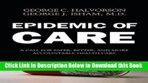 [Reads] Epidemic of Care: A Call for Safer, Better, and More Accountable Health Care Free Books