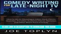 Collection Book Comedy Writing for Late-Night TV: How to Write Monologue Jokes, Desk Pieces,