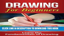 [PDF] DRAWING: Drawing for Beginners: Crash Course on Drawing the Basics FAST! Drawing for