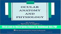 [Read] Ocular Anatomy and Physiology (The Basic Bookshelf for Eyecare Professionals) Full Online