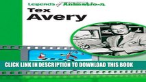 [PDF] Tex Avery: Hollywood s Master of Screwball Cartoons (Legends of Animation) Popular Online
