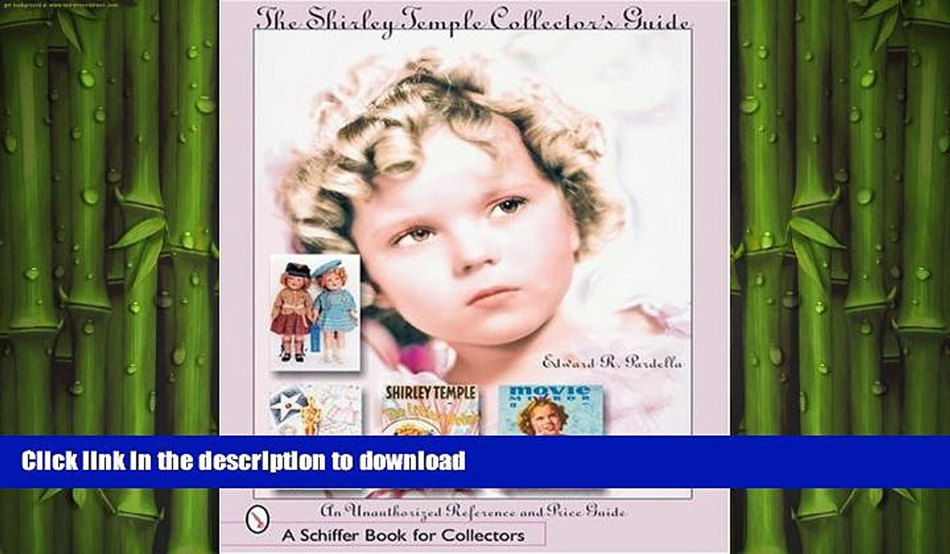 FAVORITE BOOK  The Shirley Temple Collector s Guide: An Unauthorized Reference and Price Guide