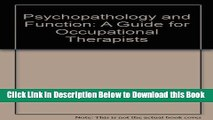 [Best] Psychopathology and Function: A Guide for Occupational Therapists (Mental health