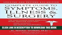 New Book Complete Guide to Symptoms, Illness,   Surgery, 6th Edition (Complete Guidel to Symptons,