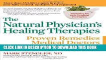 New Book The Natural Physician s Healing Therapies: Proven Remedies Medical Doctors Don t Know