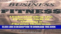 New Book The Business of Fitness: Understanding the Financial Side of Owning a Fitness Business