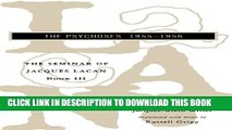 [Read PDF] The Seminar of Jacques Lacan: The Psychoses (Vol. Book III)  (The Seminar of Jacques