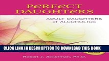 [New] Perfect Daughters: Adult Daughters of Alcoholics Exclusive Full Ebook