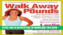 Collection Book Walk Away the Pounds: The Breakthrough 6-Week Program That Helps You Burn Fat,