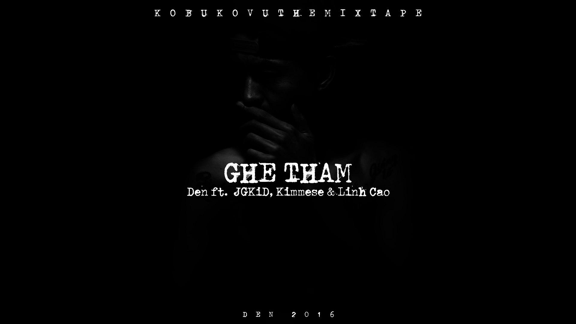 Đen - Ghé Thăm ft JGKiD, Kimmese, Linh Cáo (Prod. Mantra) (Official Audio w-lyrics)