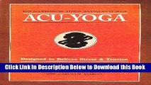 [Best] Acu-Yoga: Self Help Techniques to Relieve Tension Free Books