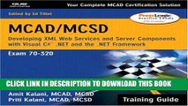 [PDF] MCAD/MCSD Training Guide (70-320): Developing XML Web Services and Server Components with