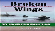 Collection Book Broken Wings: Tragedy   Disaster in Alaska Civil Aviation
